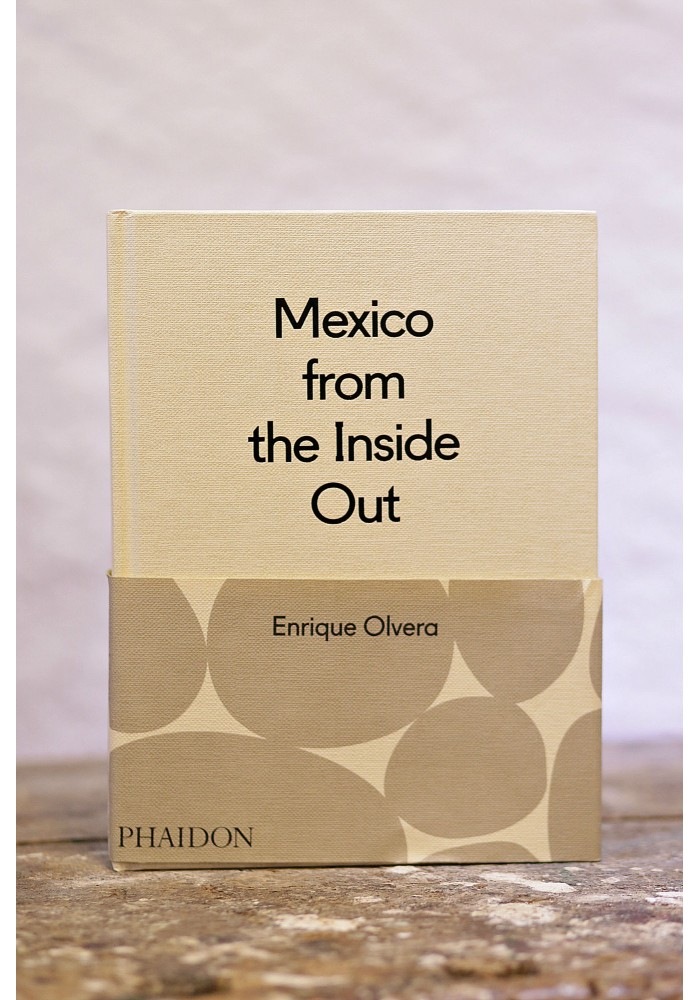 Mexico from the Inside Out Signed